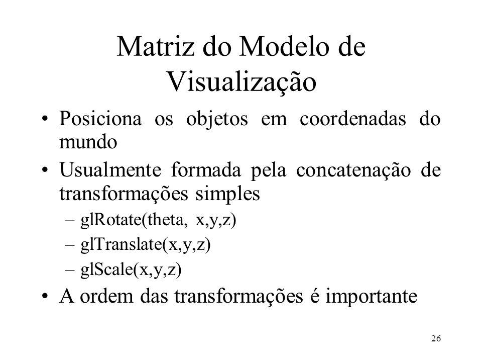 Matriz do Modelo de Visualização