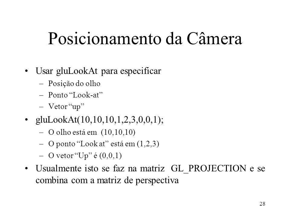 Posicionamento da Câmera