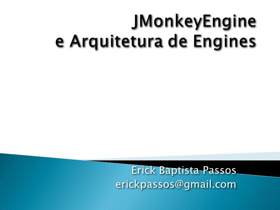 JMonkeyEngine e Arquitetura de Engines