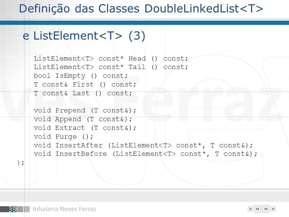 Definição das Classes DoubleLinkedList<T> e ListElement<T> (3)