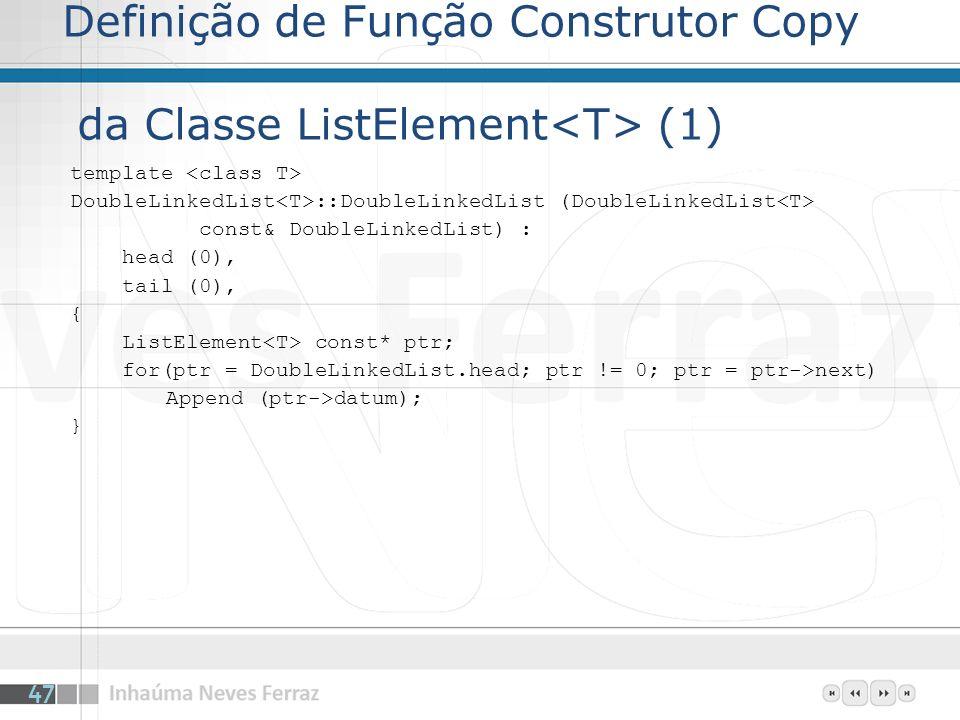 Definição de Função Construtor Copy da Classe ListElement<T> (1)