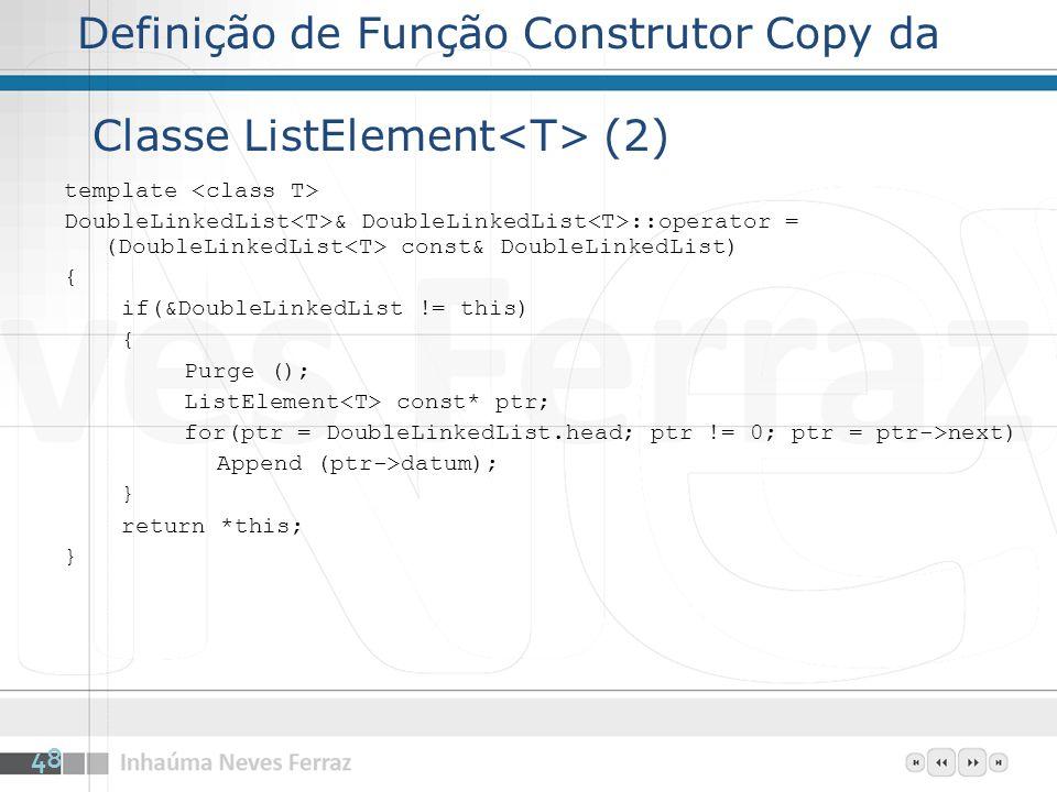 Definição de Função Construtor Copy da Classe ListElement<T> (2)
