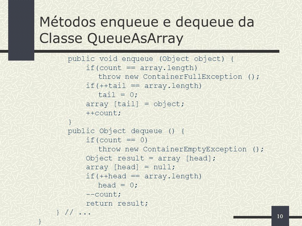 Métodos enqueue e dequeue da Classe QueueAsArray