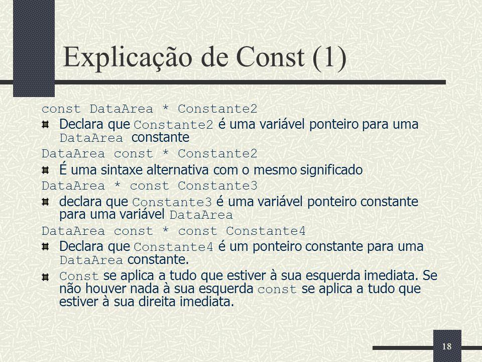 Explicação de Const (1) const DataArea * Constante2