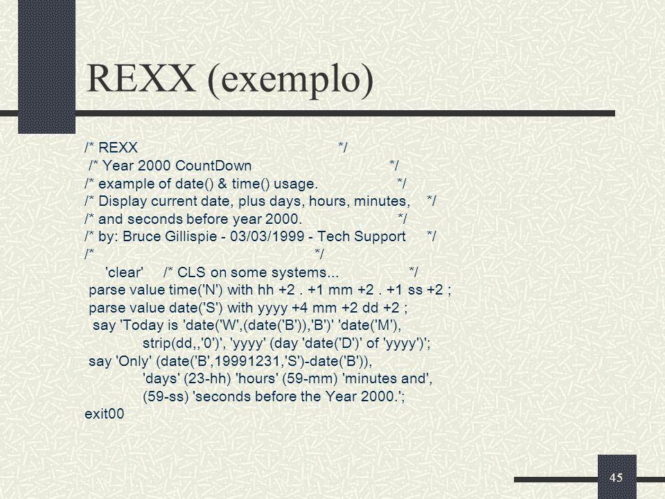 REXX (exemplo) /* REXX */ /* Year 2000 CountDown */