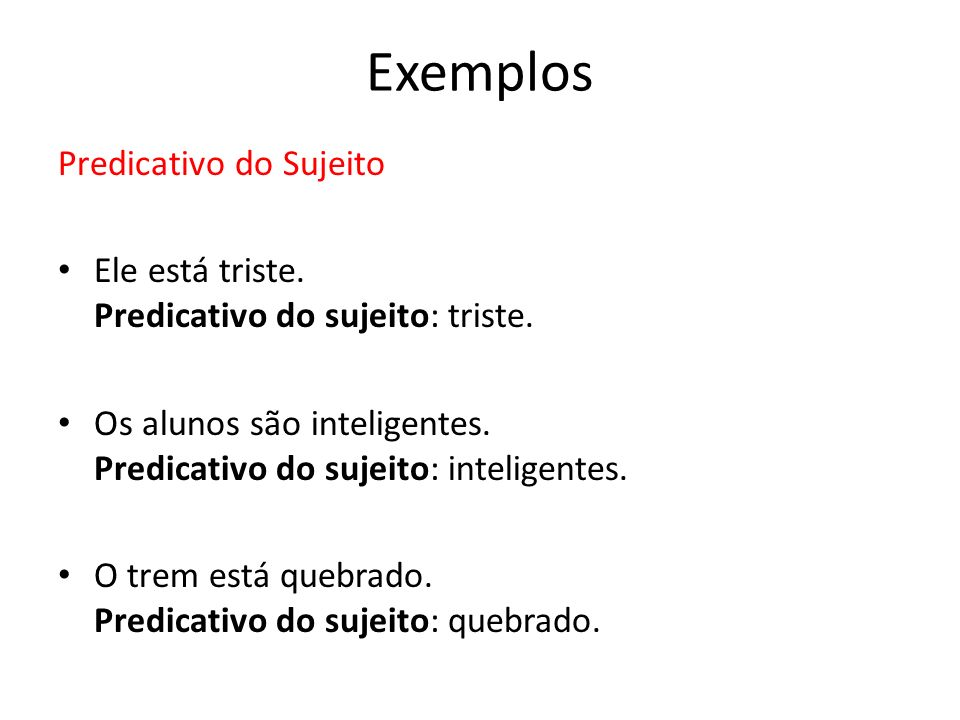 Exemplos Predicativo do Sujeito