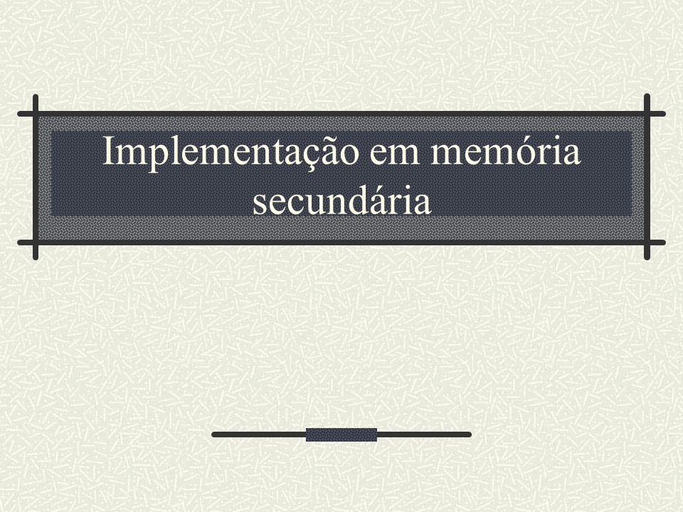 Implementação em memória secundária