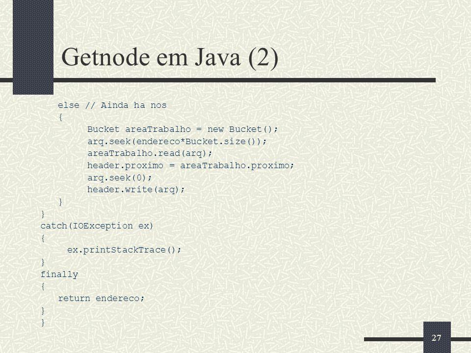 Getnode em Java (2) else // Ainda ha nos {