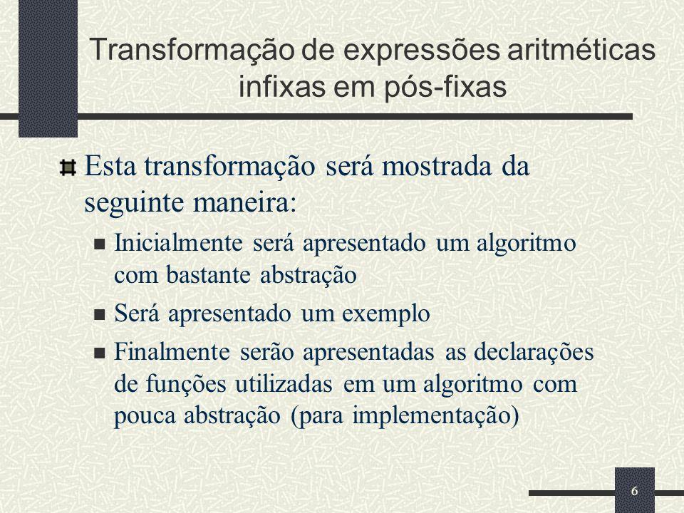 Transformação de expressões aritméticas infixas em pós-fixas