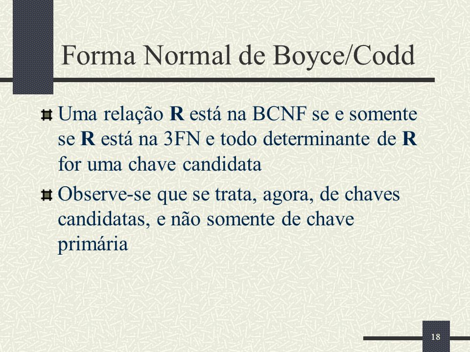 Forma Normal de Boyce/Codd