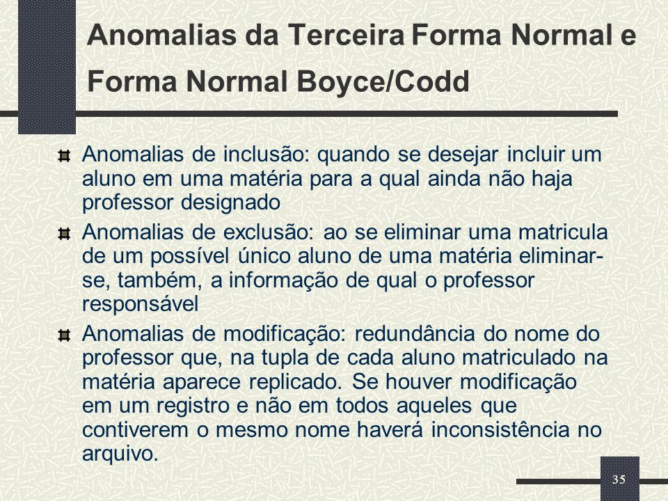 Anomalias da Terceira Forma Normal e Forma Normal Boyce/Codd