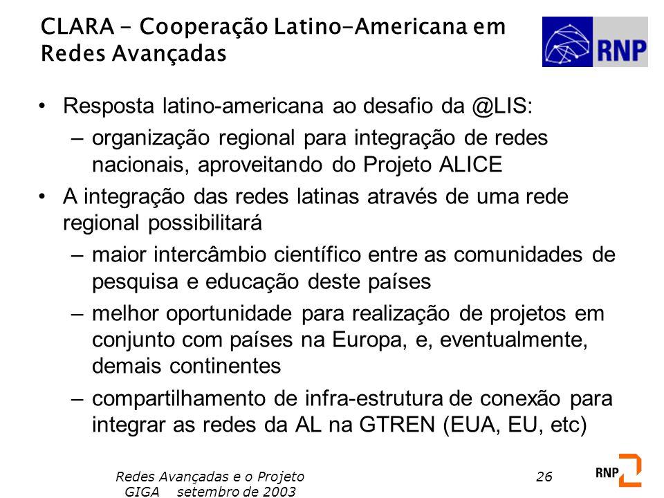 CLARA - Cooperação Latino-Americana em Redes Avançadas