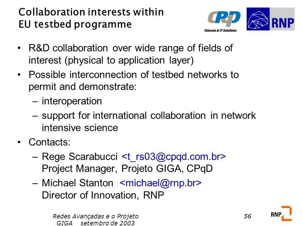 Collaboration interests within EU testbed programme