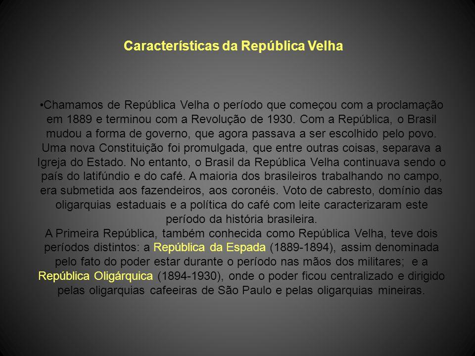Características da República Velha