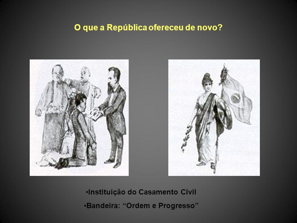 O que a República ofereceu de novo