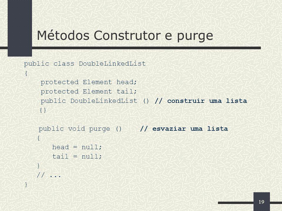 Métodos Construtor e purge