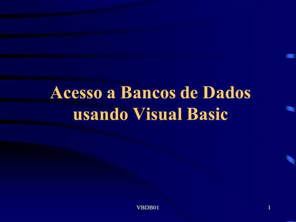 Acesso a Bancos de Dados usando Visual Basic