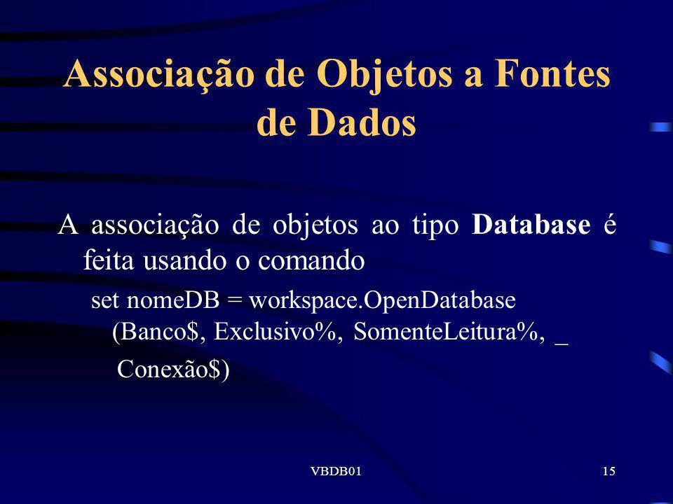 Associação de Objetos a Fontes de Dados