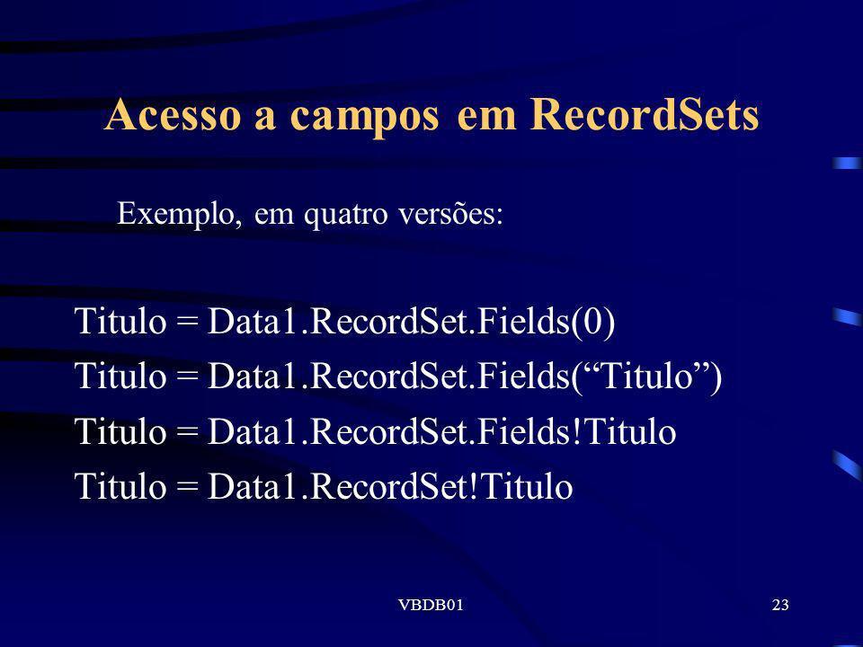 Acesso a campos em RecordSets