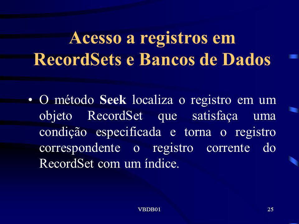 Acesso a registros em RecordSets e Bancos de Dados
