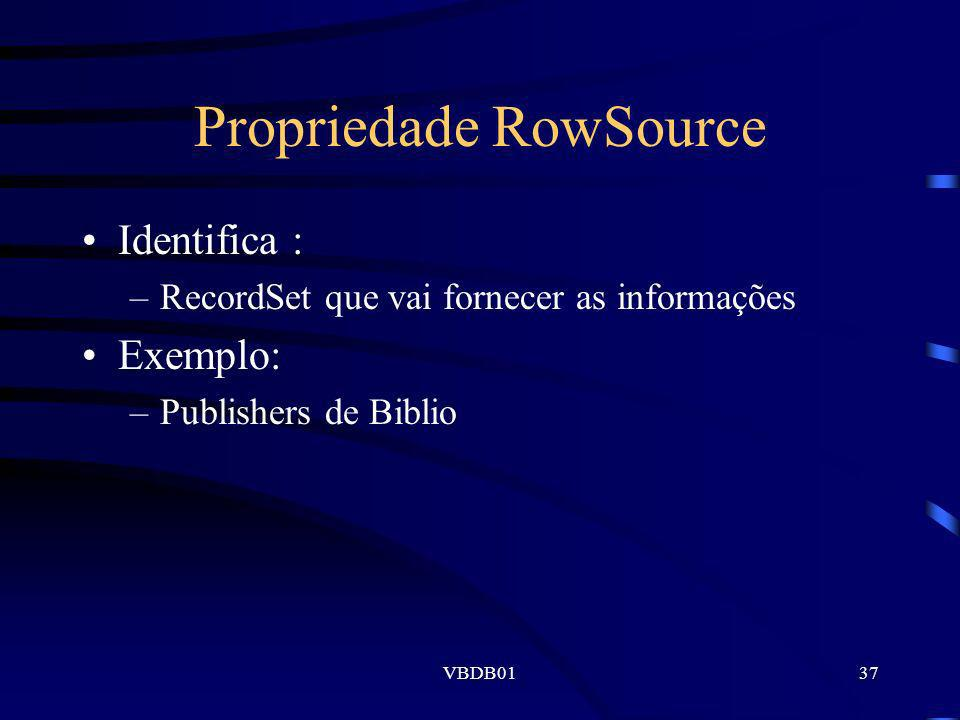 Propriedade RowSource