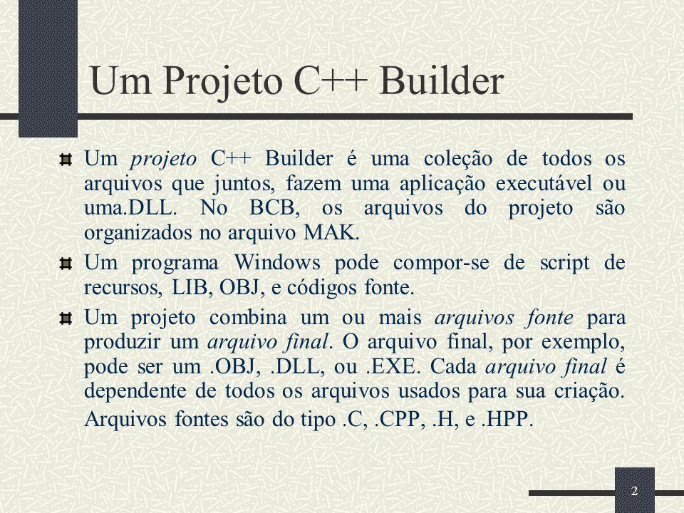 Um Projeto C++ Builder