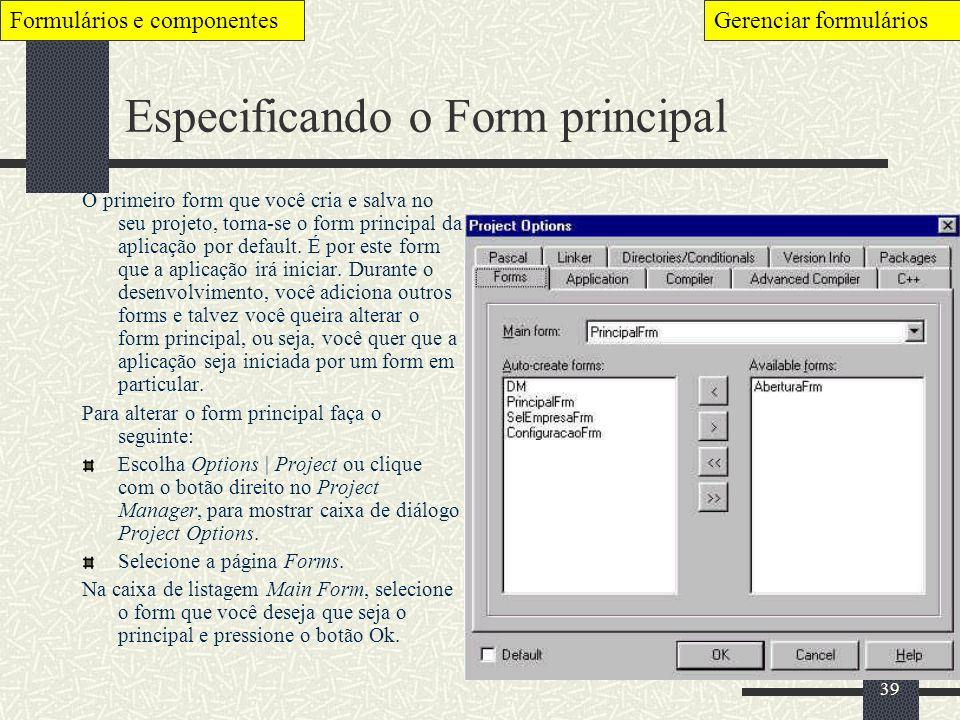 Especificando o Form principal