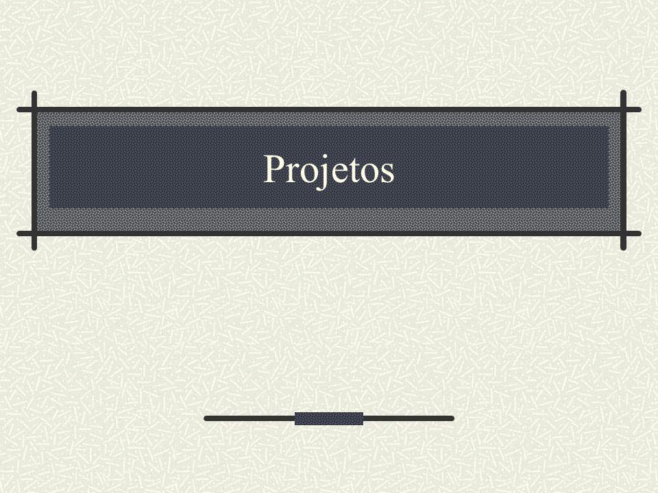 Projetos