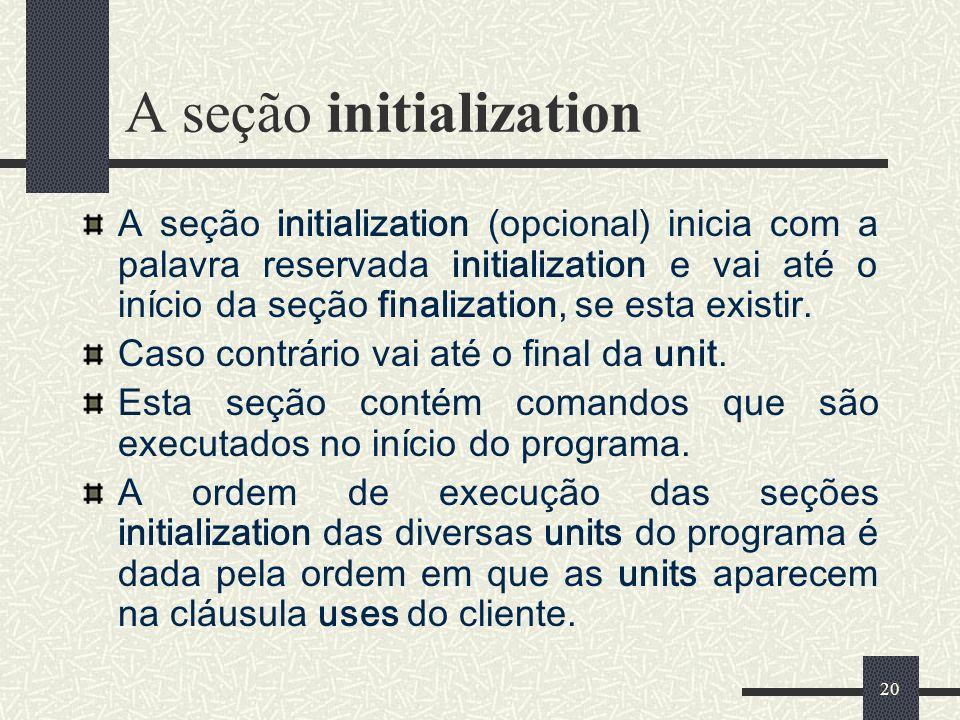 A seção initialization