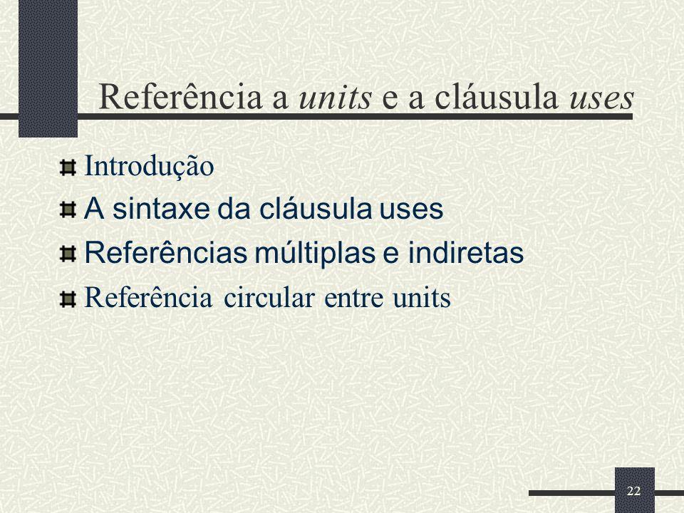 Referência a units e a cláusula uses