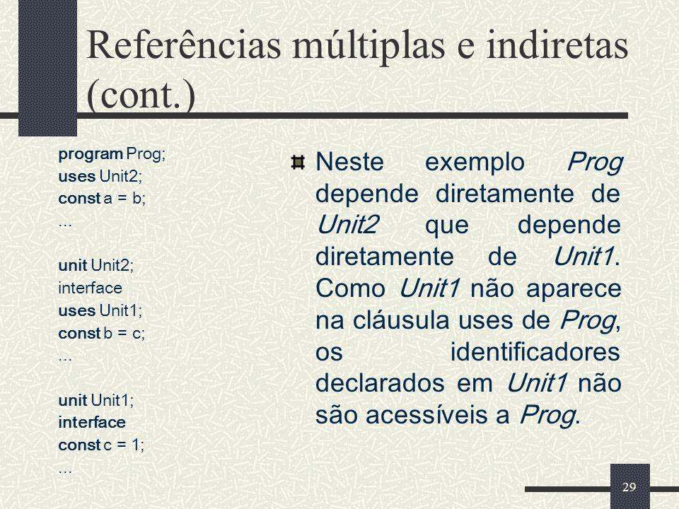 Referências múltiplas e indiretas (cont.)