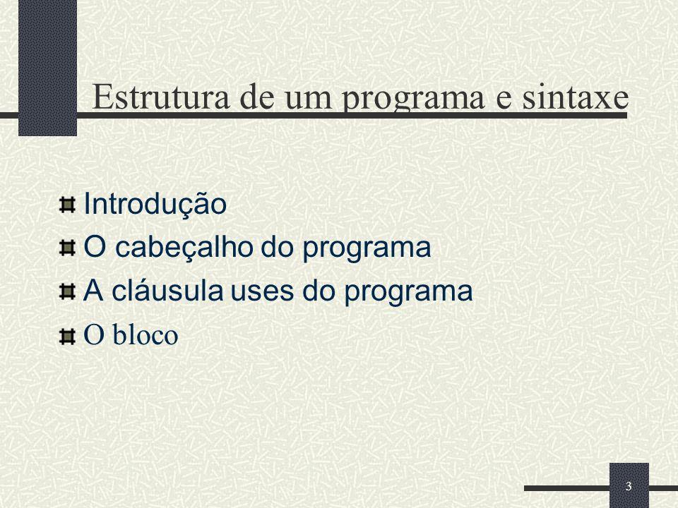 Estrutura de um programa e sintaxe