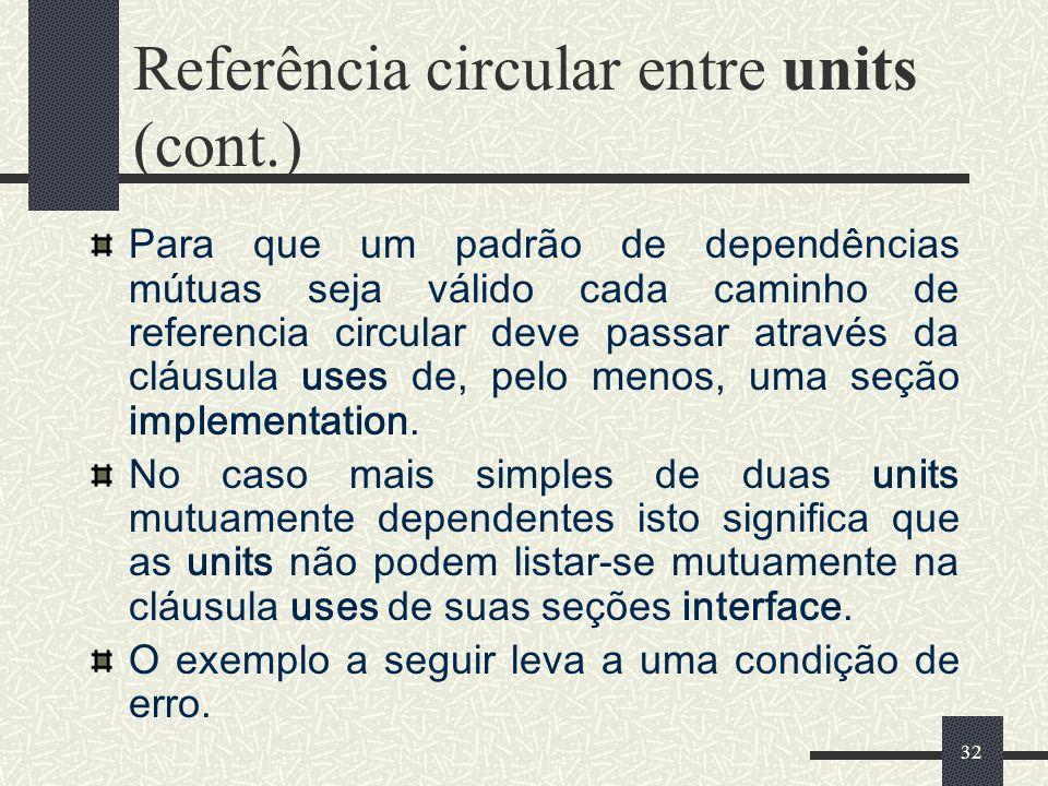 Referência circular entre units (cont.)