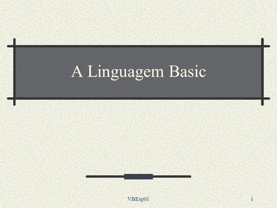 A Linguagem Basic VBEsp01