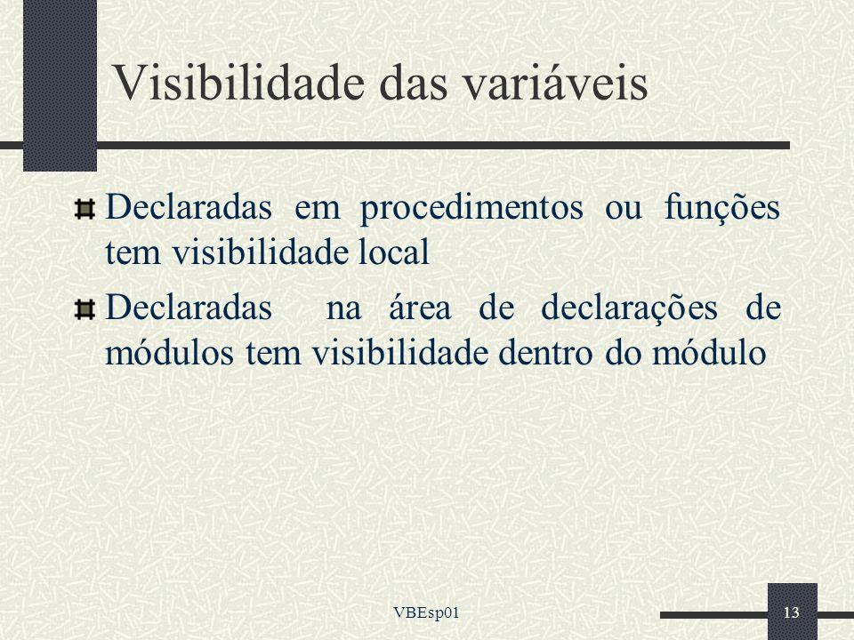 Visibilidade das variáveis