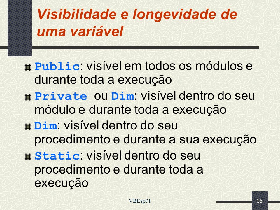 Visibilidade e longevidade de uma variável