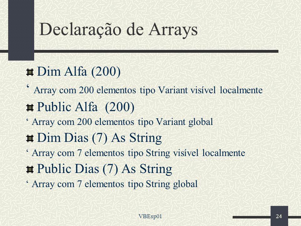 Declaração de Arrays Dim Alfa (200)