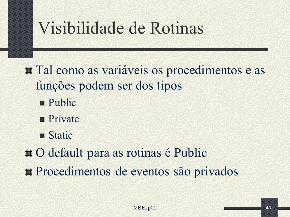 Visibilidade de Rotinas