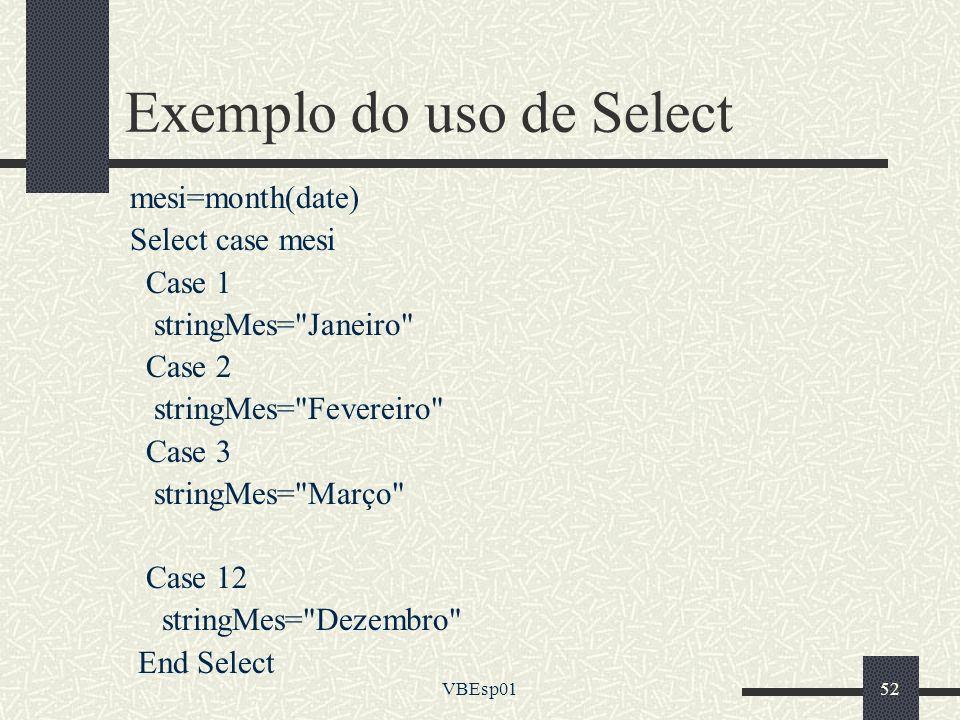 Exemplo do uso de Select