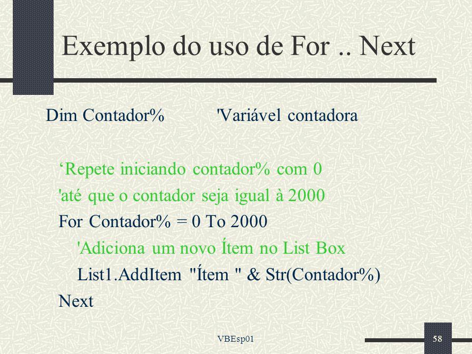 Exemplo do uso de For .. Next