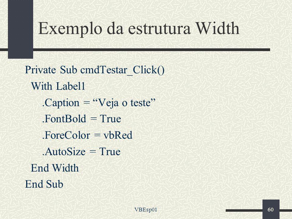 Exemplo da estrutura Width