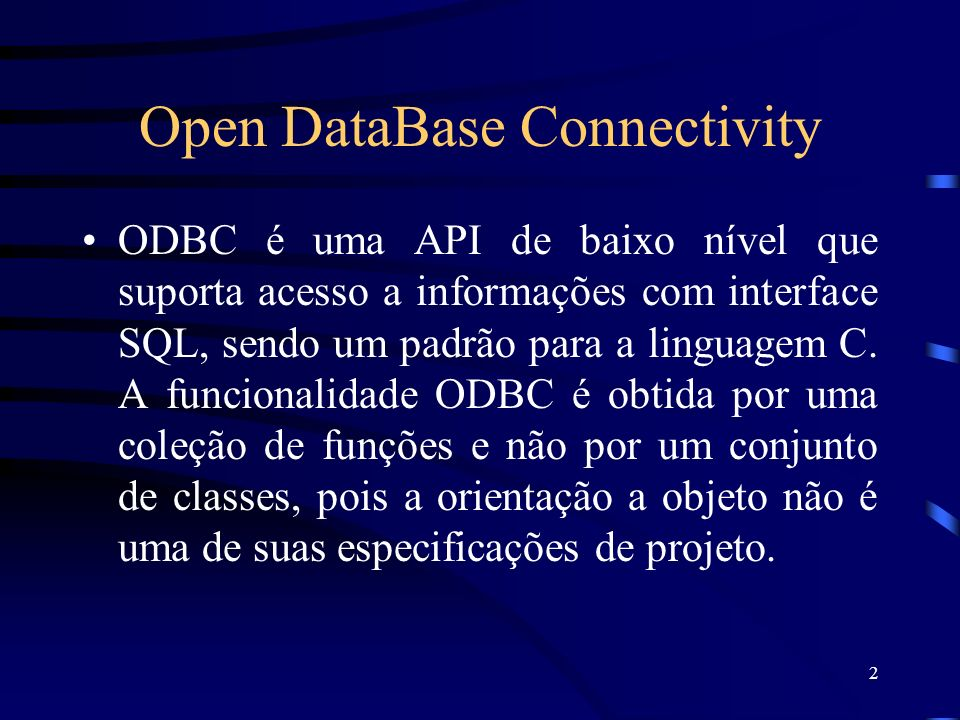 Open DataBase Connectivity