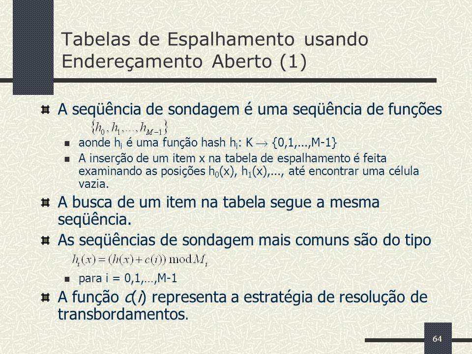 Tabelas de Espalhamento usando Endereçamento Aberto (1)