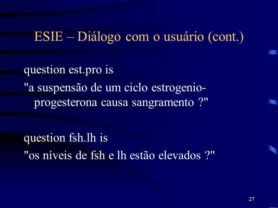 ESIE – Diálogo com o usuário (cont.)