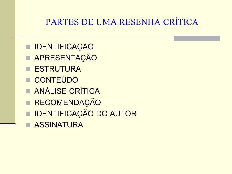 PARTES DE UMA RESENHA CRÍTICA