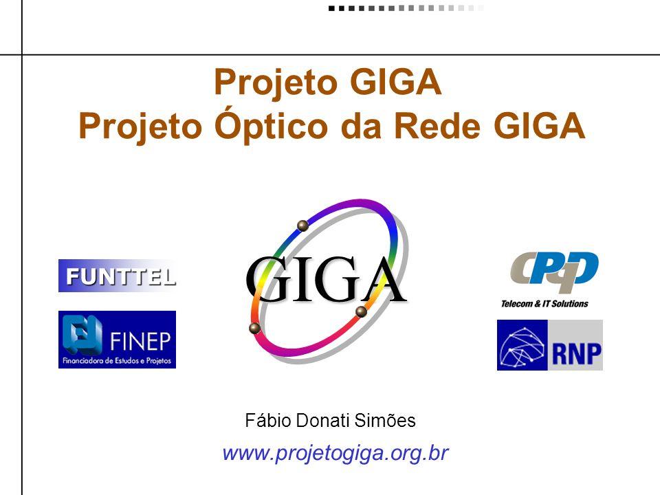 Projeto Óptico da Rede GIGA