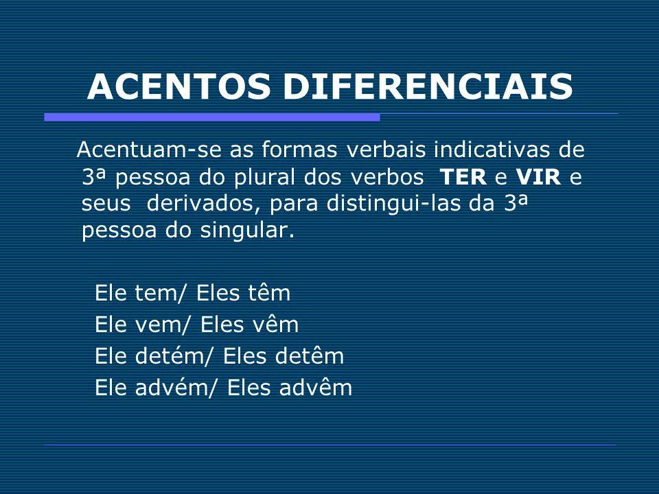 ACENTOS DIFERENCIAIS
