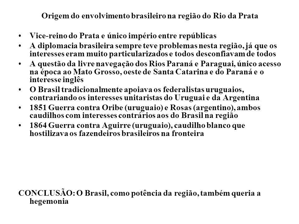Origem do envolvimento brasileiro na região do Rio da Prata