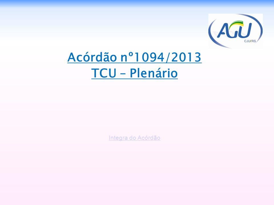 Acórdão nº1094/2013 TCU – Plenário