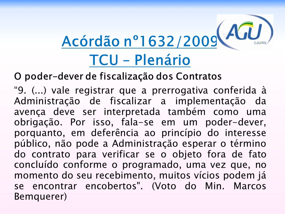 Acórdão nº1632/2009 TCU – Plenário